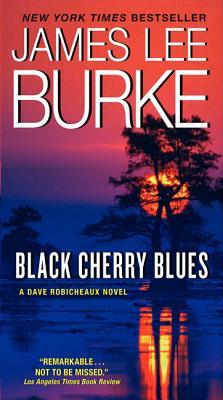 Black Cherry Blues By Burke, James L.